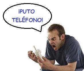 puto telefono